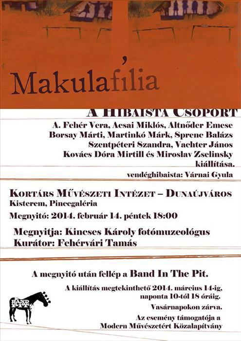 Makulafília - Hibaista fotókiállítás