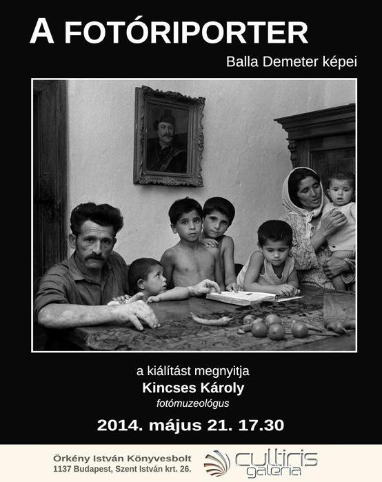A FOTÓRIPORTER - Balla Demeter képei