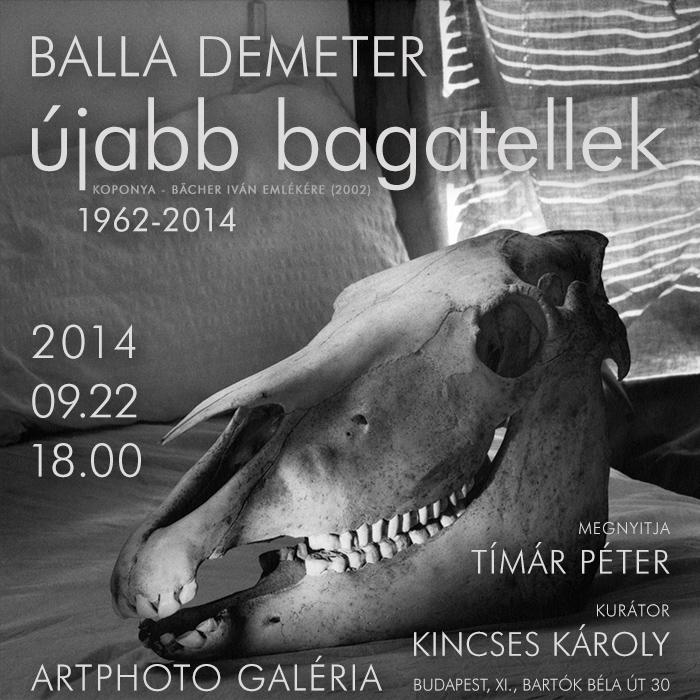 Újabb bagatellek (1962-2014) Balla Demeter kiállítása